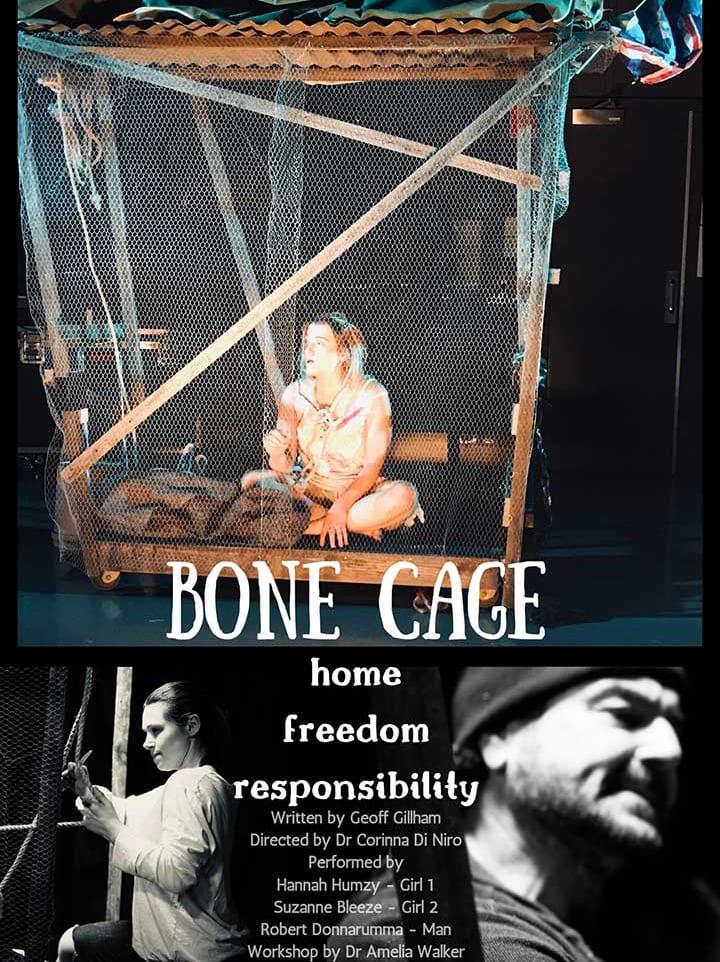 Corinna Di Niro directed Bone Cage, production and workshop, Adelaide Flinders University